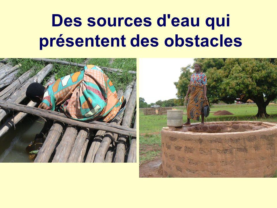 Des sources d'eau qui présentent des obstacles