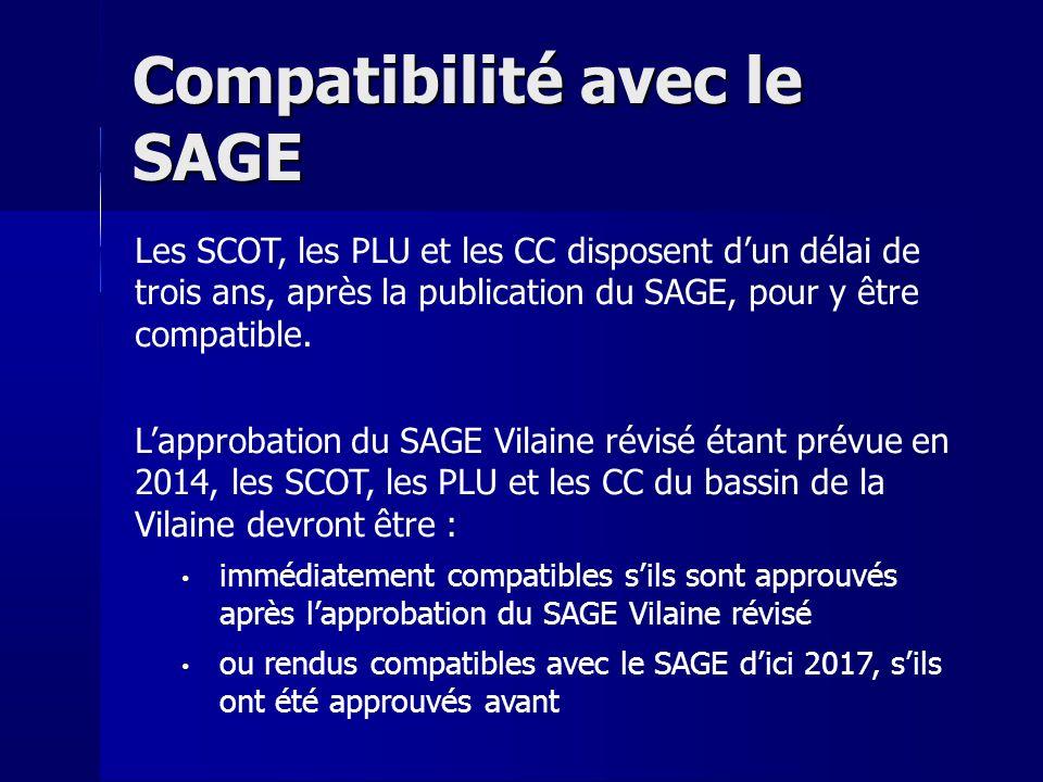 Les SCOT, les PLU et les CC disposent dun délai de trois ans, après la publication du SAGE, pour y être compatible.