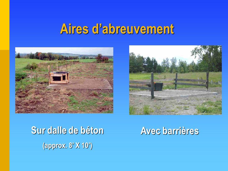 Aires dabreuvement Sur dalle de béton (approx. 8 X 10) Avec barrières