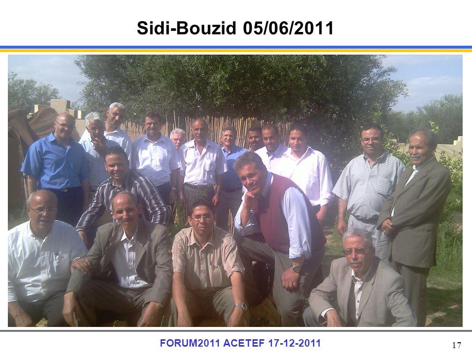 17 FORUM2011 ACETEF 17-12-2011 Sidi-Bouzid 05/06/2011