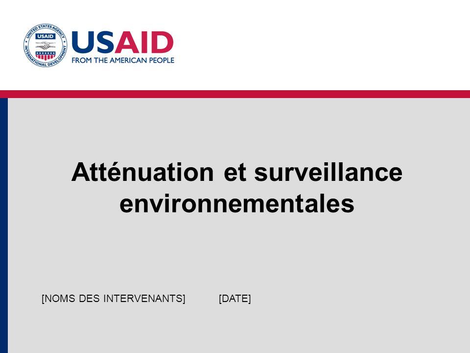 Atténuation et surveillance environnementales [DATE][NOMS DES INTERVENANTS]