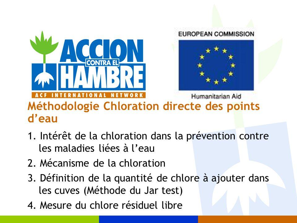 Le principe est dajouter suffisamment de produit chloré pour: Détruire toutes les microorganismes pathogènes contenues dans leau, De faire en sorte quune petite fraction de ce chlore ajouté soit toujours disponible pour prendre en charge une éventuelle réintroduction de microorganismes pathogènes La Dose Permettant DObtenir Entre 0,5 et 1,0 mg/l de Chlore Résiduel Libre 2.