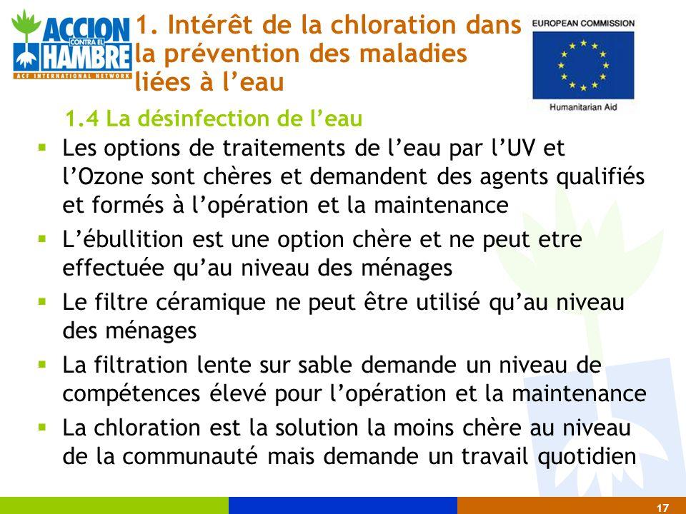 17 Les options de traitements de leau par lUV et lOzone sont chères et demandent des agents qualifiés et formés à lopération et la maintenance Lébulli