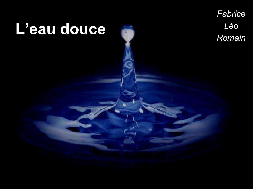 Leau douce Fabrice Léo Romain