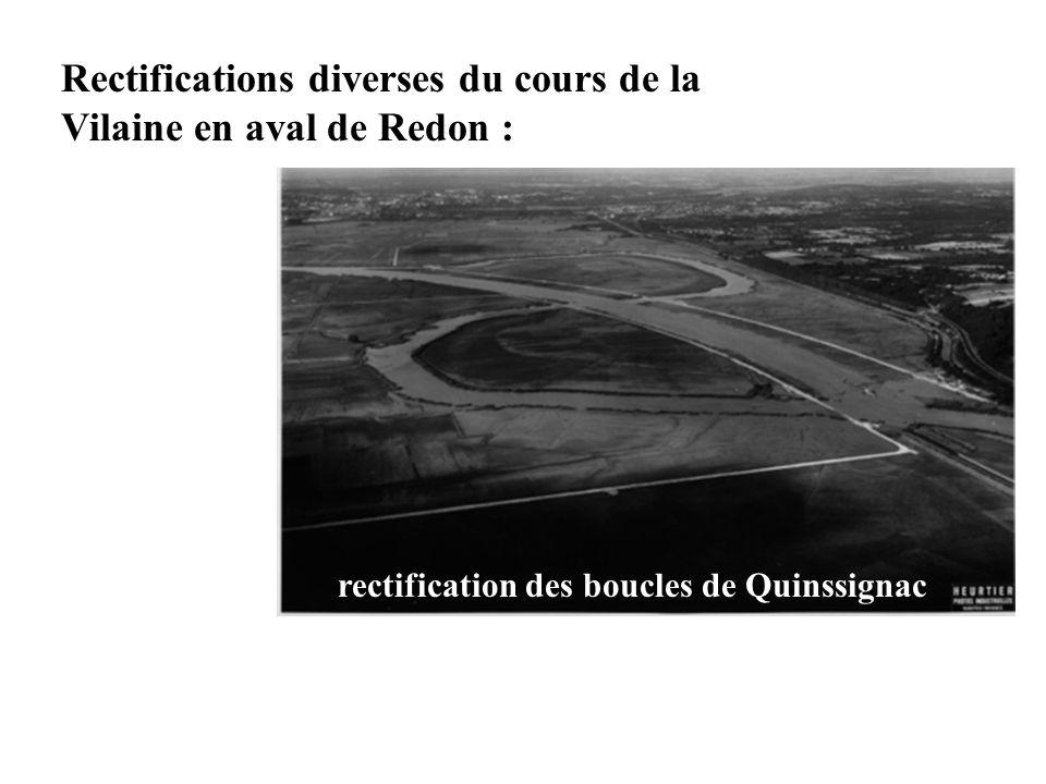Rectifications diverses du cours de la Vilaine en aval de Redon : rectification des boucles de Quinssignac