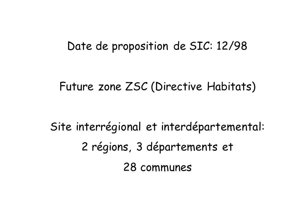Date de proposition de SIC: 12/98 Future zone ZSC (Directive Habitats) Site interrégional et interdépartemental: 2 régions, 3 départements et 28 commu
