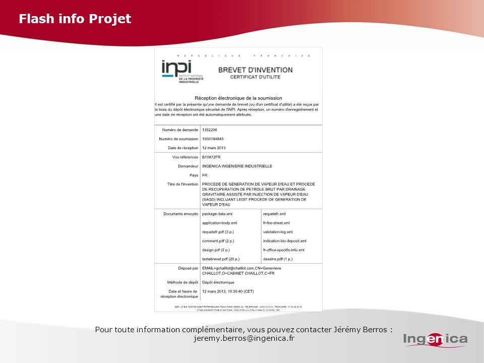 Flash info Projet Pour toute information complémentaire, vous pouvez contacter Jérémy Berros : jeremy.berros@ingenica.fr