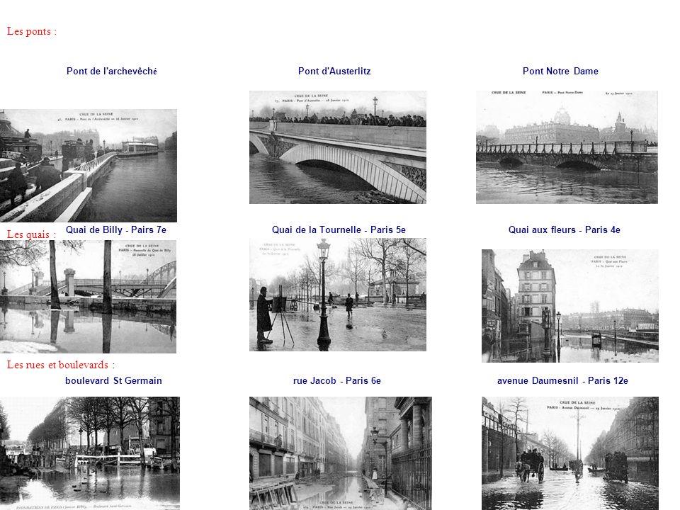 Les ponts : Pont de l'archevêch é Pont d'AusterlitzPont Notre Dame Les quais : Quai de Billy - Pairs 7eQuai de la Tournelle - Paris 5eQuai aux fleurs