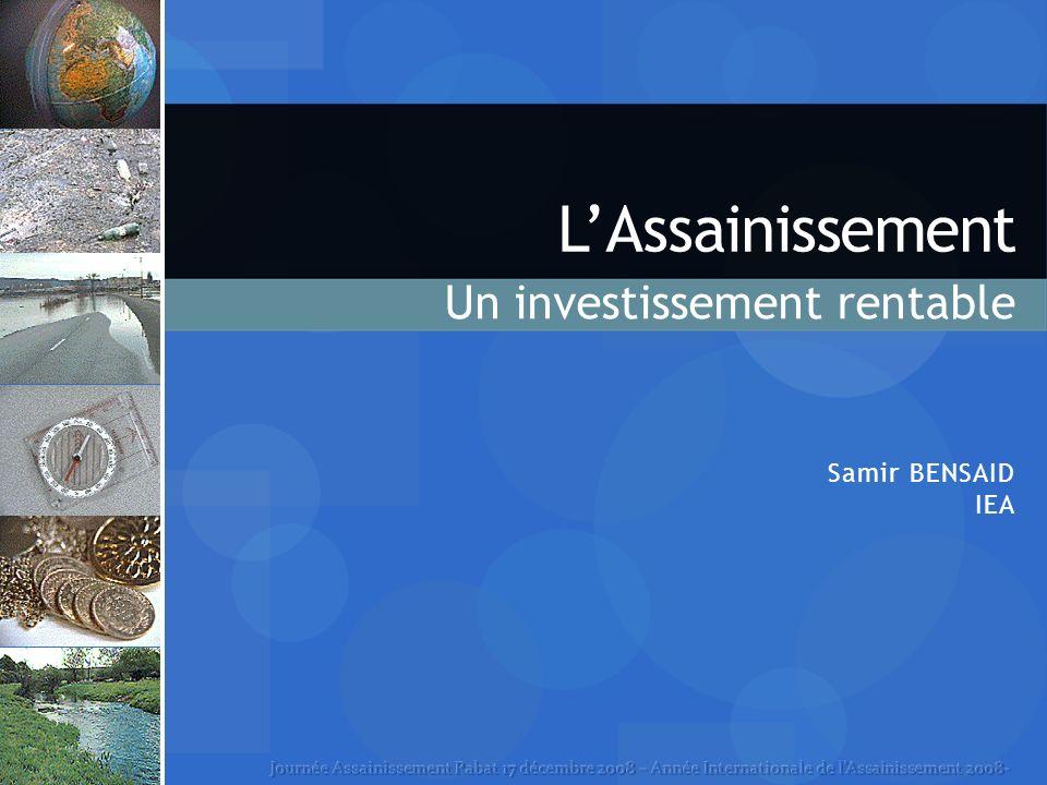LAssainissement Samir BENSAID IEA Un investissement rentable