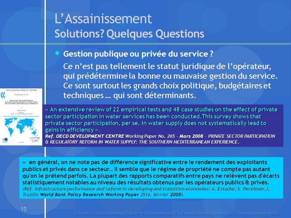 15 LAssainissement Solutions. Quelques Questions Gestion publique ou privée du service .