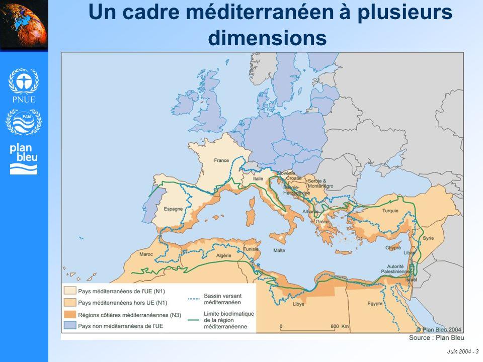 Juin 2004 - 3 Un cadre méditerranéen à plusieurs dimensions