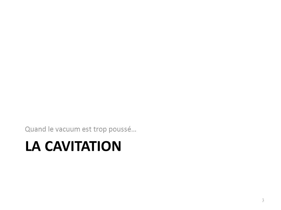 Les formules de calcul de la cavitation 24