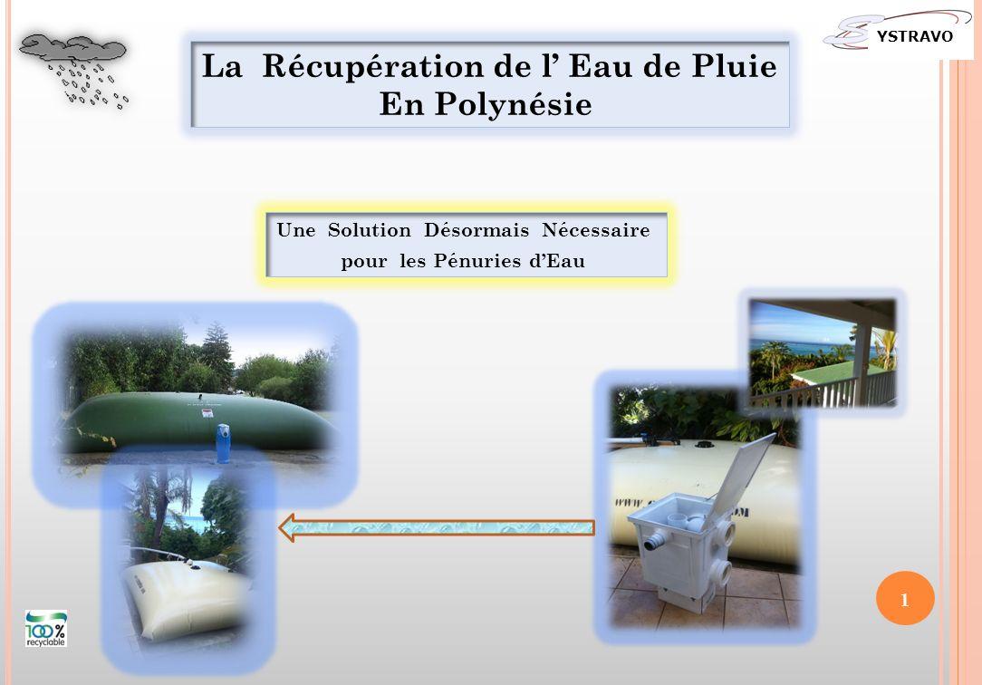 YSTRAVO 1 La Récupération de l Eau de Pluie En Polynésie Une Solution Désormais Nécessaire pour les Pénuries dEau