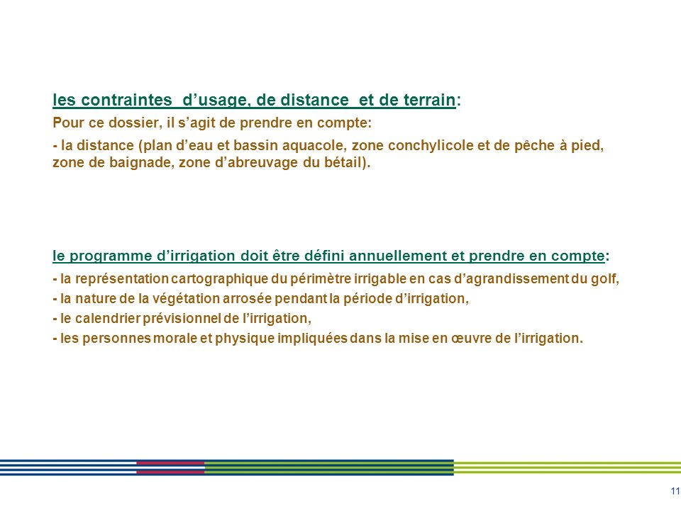 11 le programme dirrigation doit être défini annuellement et prendre en compte: - la représentation cartographique du périmètre irrigable en cas dagra