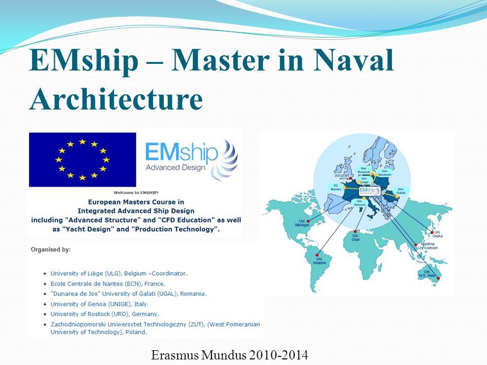 EMship – Master in Naval Architecture Erasmus Mundus 2010-2014