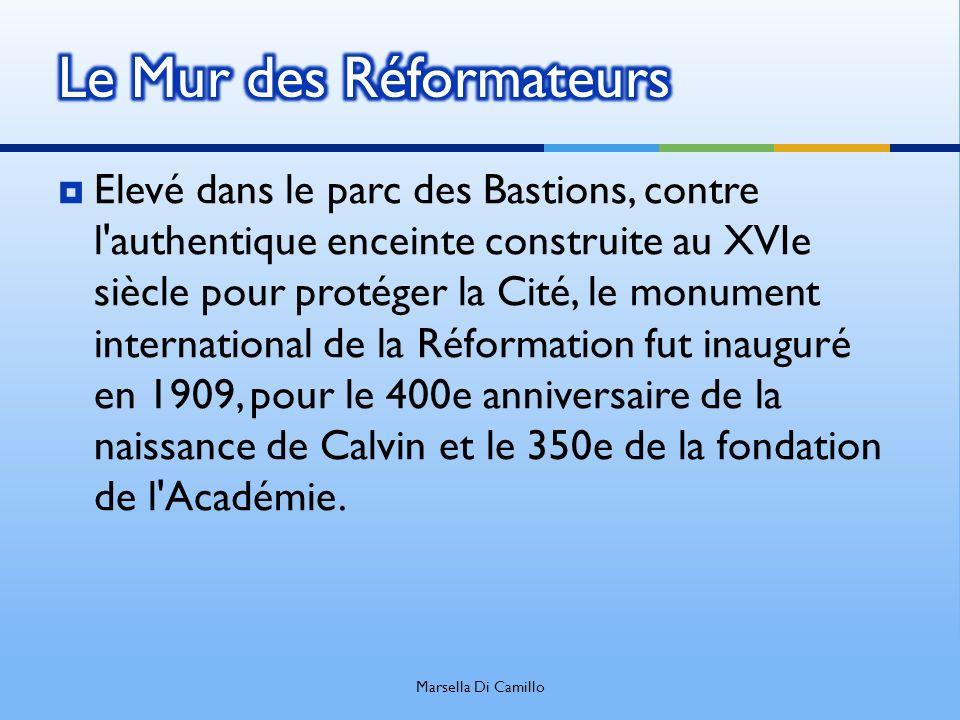 Elevé dans le parc des Bastions, contre l'authentique enceinte construite au XVIe siècle pour protéger la Cité, le monument international de la Réform