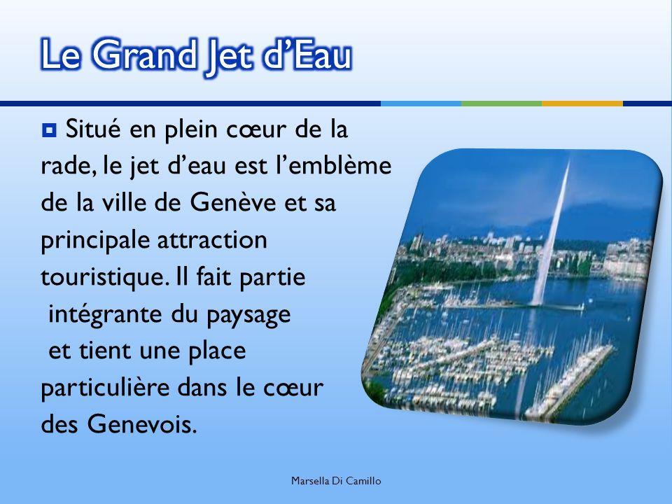 Situé en plein cœur de la rade, le jet deau est lemblème de la ville de Genève et sa principale attraction touristique. Il fait partie intégrante du p