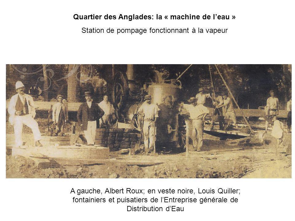 Quartier des Anglades: la « machine de leau » Station de pompage fonctionnant à la vapeur A gauche, Albert Roux; en veste noire, Louis Quiller; fontai