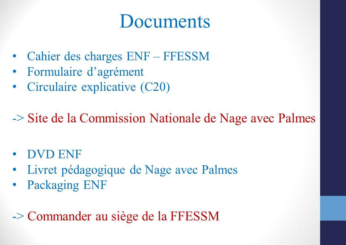 Documents Cahier des charges ENF – FFESSM Formulaire dagrément Circulaire explicative (C20) -> Site de la Commission Nationale de Nage avec Palmes DVD