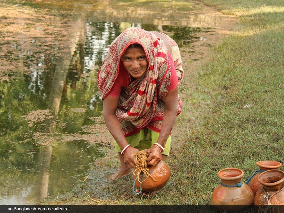 ... au Bangladesh comme ailleurs.