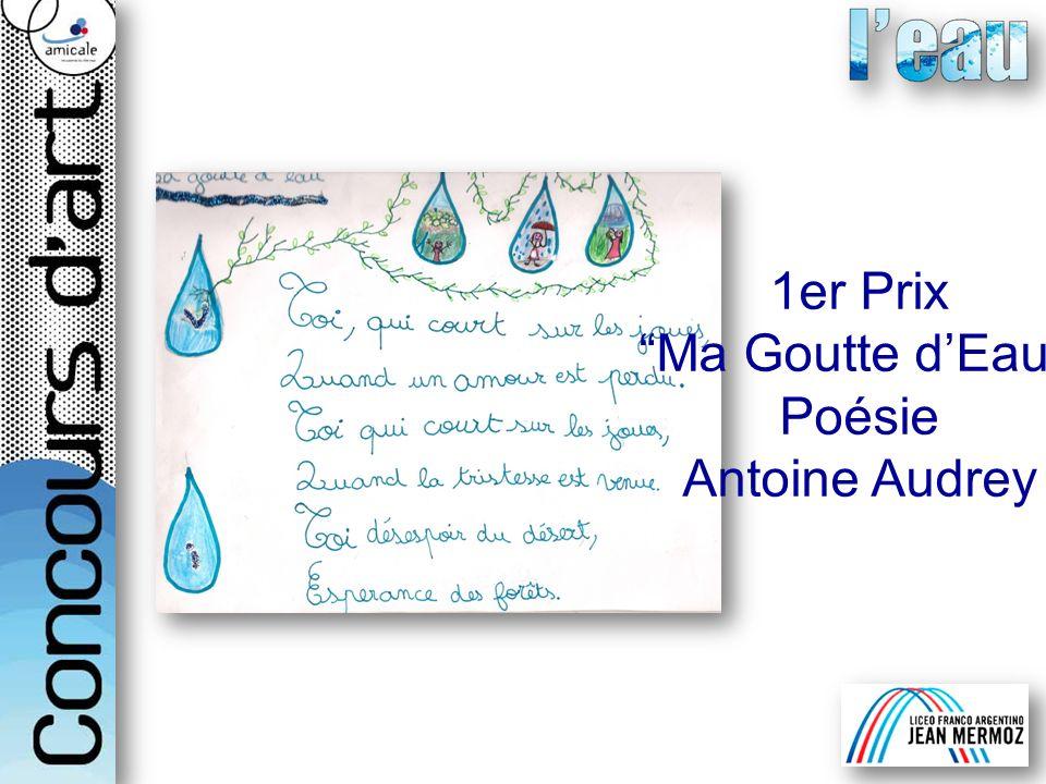 1er Prix Ma Goutte dEau Poésie Antoine Audrey