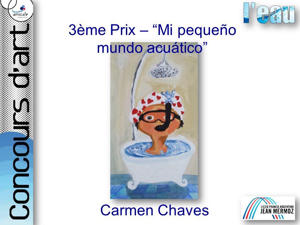 3ème Prix – Mi pequeño mundo acuático Carmen Chaves
