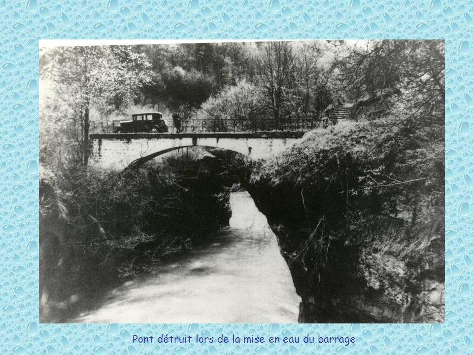 Pont détruit lors de la mise en eau du barrage