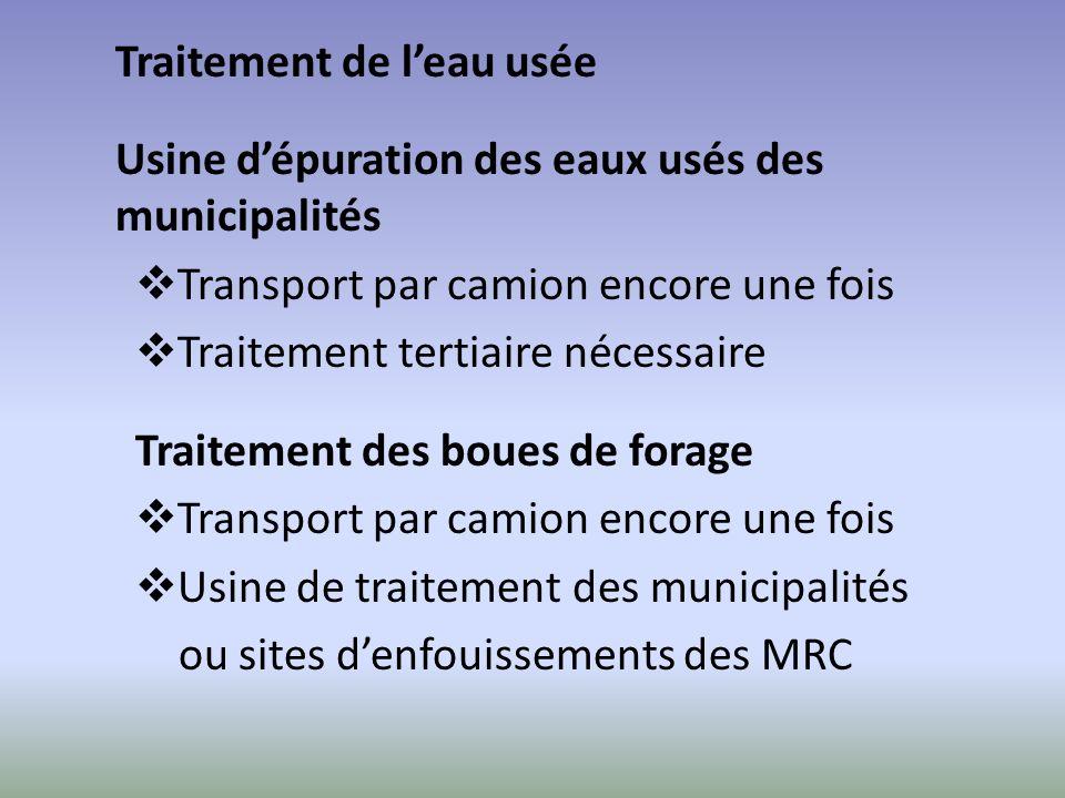 Traitement de leau usée Usine dépuration des eaux usés des municipalités Transport par camion encore une fois Traitement tertiaire nécessaire Traiteme