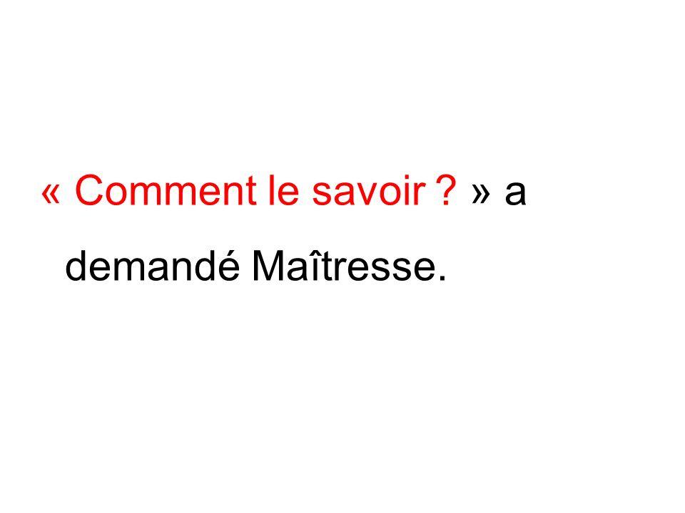 « On pourrait compter .» a proposé Martin. 1..2…3…4…5…6…………..16… 17…18 ….