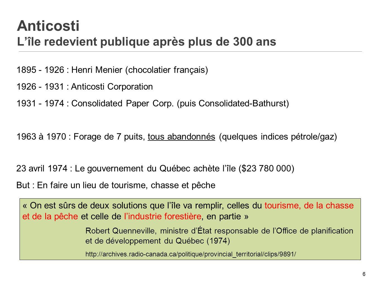 7 Gazette officielle, 2 septembre 2009 « Larrêté en conseil 1605-74 a eu pour effet de soustraire la totalité de lîle dAnticosti à lactivité minière » Cette interdiction est toujours en vigueur aujourdhui.