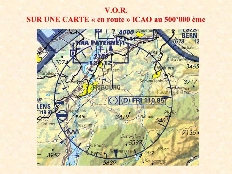 V.O.R. SUR UNE CARTE « en route » ICAO au 500000 ème