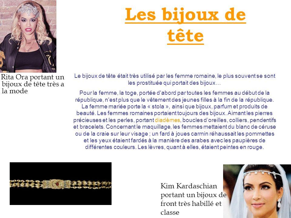 Les bijoux de tête Rita Ora portant un bijoux de tête très a la mode Kim Kardaschian portant un bijoux de front très habillé et classe Le bijoux de tê