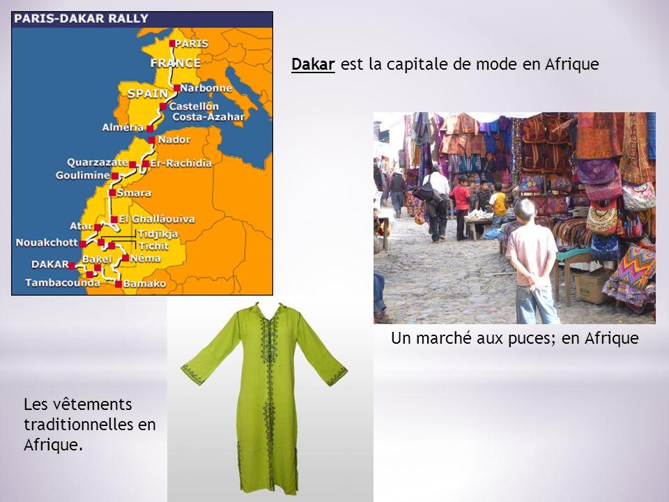 Dakar est la capitale de mode en Afrique Un marché aux puces; en Afrique Les vêtements traditionnelles en Afrique.