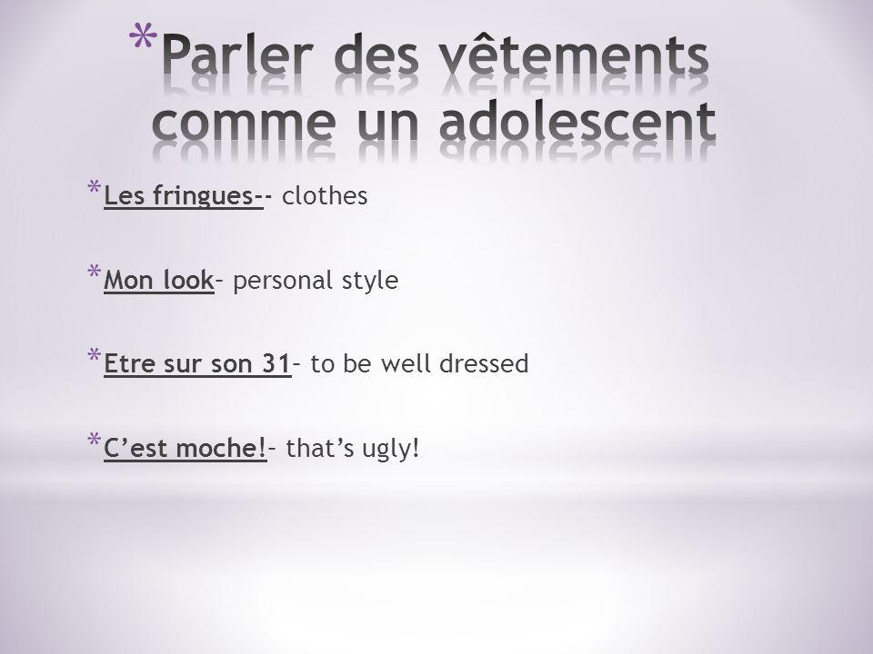* Paris est la capitale des vêtements.
