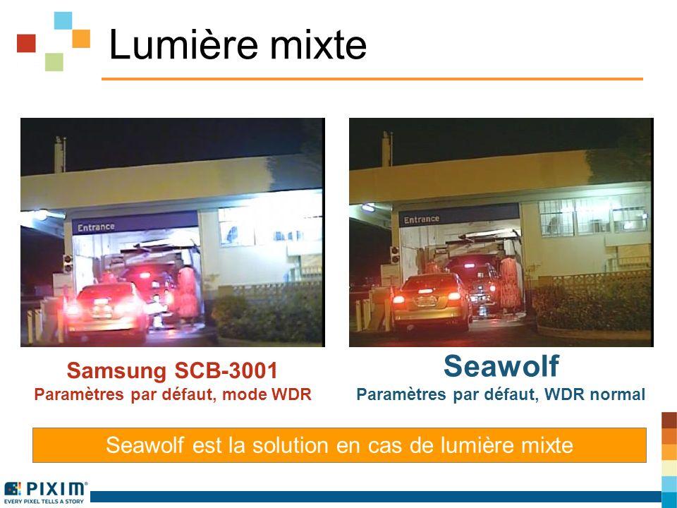 Lumière mixte Samsung SCB-3001 Paramètres par défaut, mode WDR Seawolf Paramètres par défaut, WDR normal Seawolf est la solution en cas de lumière mixte