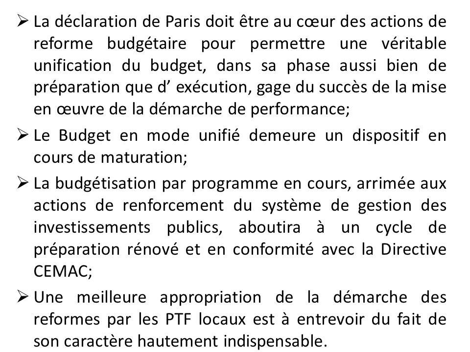 La déclaration de Paris doit être au cœur des actions de reforme budgétaire pour permettre une véritable unification du budget, dans sa phase aussi bi