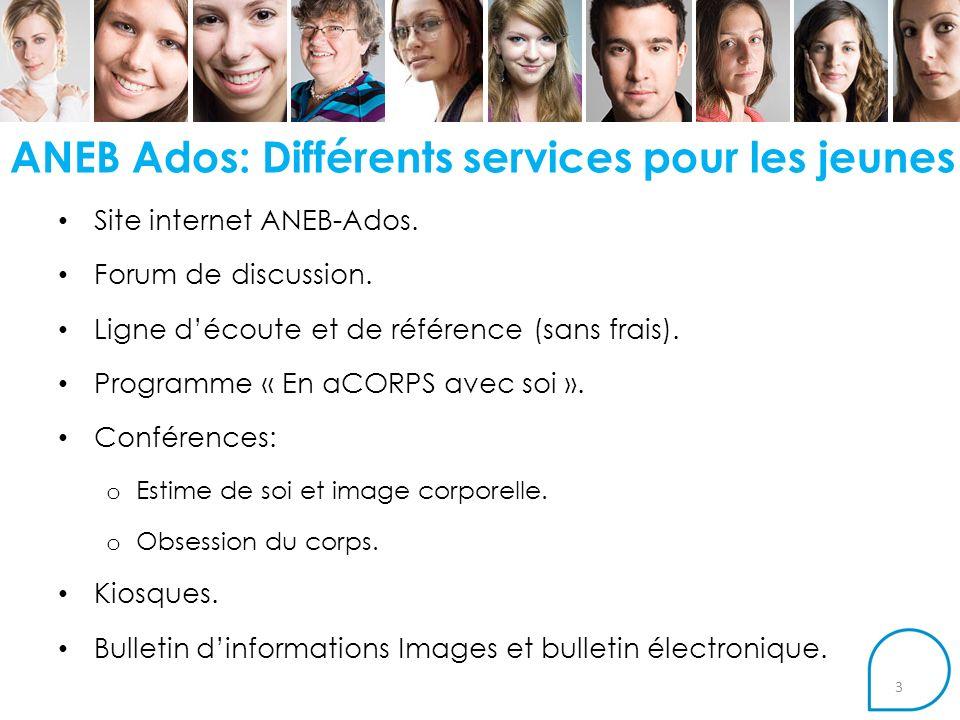 ANEB Ados: Différents services pour les jeunes Site internet ANEB-Ados.