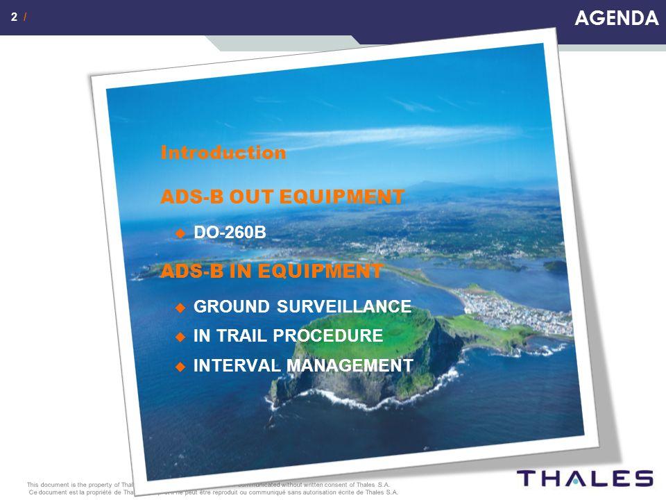 3 / Ce document est la propriété de Thales Group et il ne peut être reproduit ou communiqué sans autorisation écrite de Thales S.A.