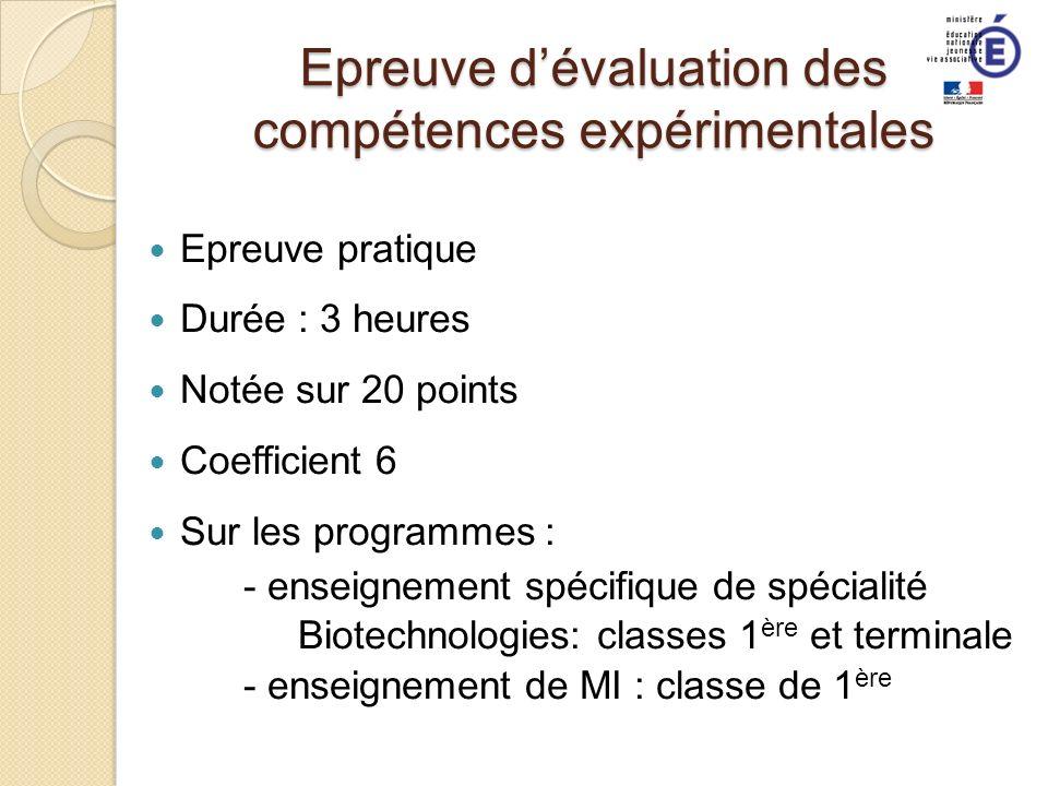 Epreuve dévaluation des compétences expérimentales Epreuve pratique Durée : 3 heures Notée sur 20 points Coefficient 6 Sur les programmes : - enseigne