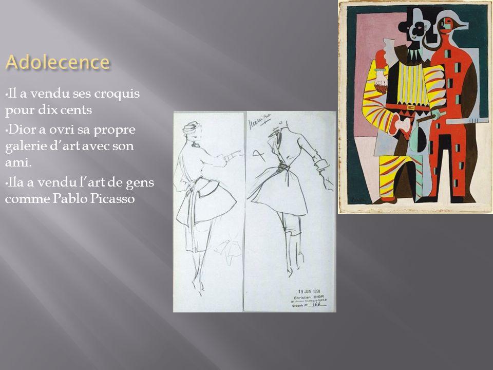 Adolecence Il a vendu ses croquis pour dix cents Dior a ovri sa propre galerie dart avec son ami.