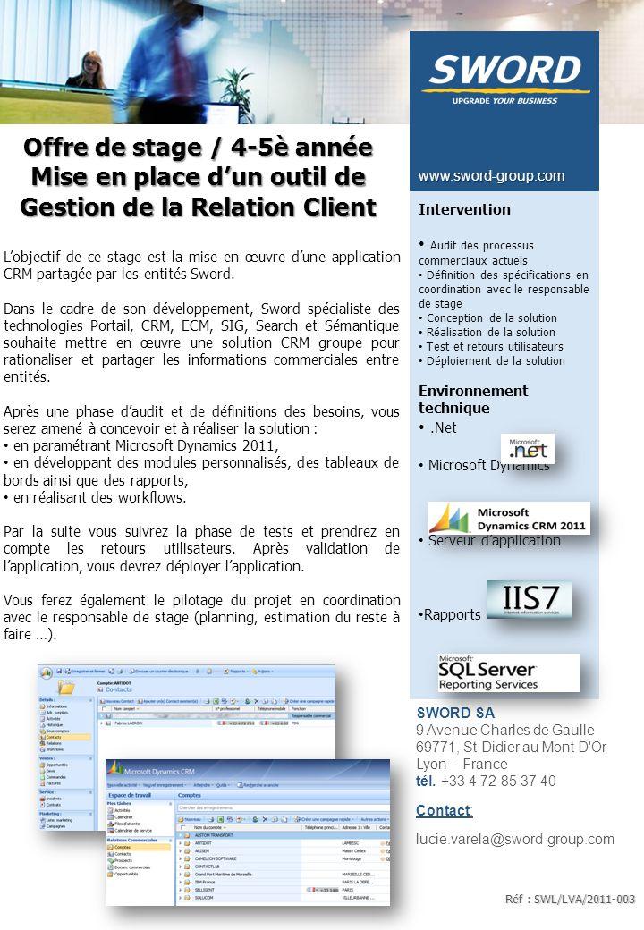 SWORD SA 9 Avenue Charles de Gaulle 69771, St Didier au Mont D Or Lyon – France tél.