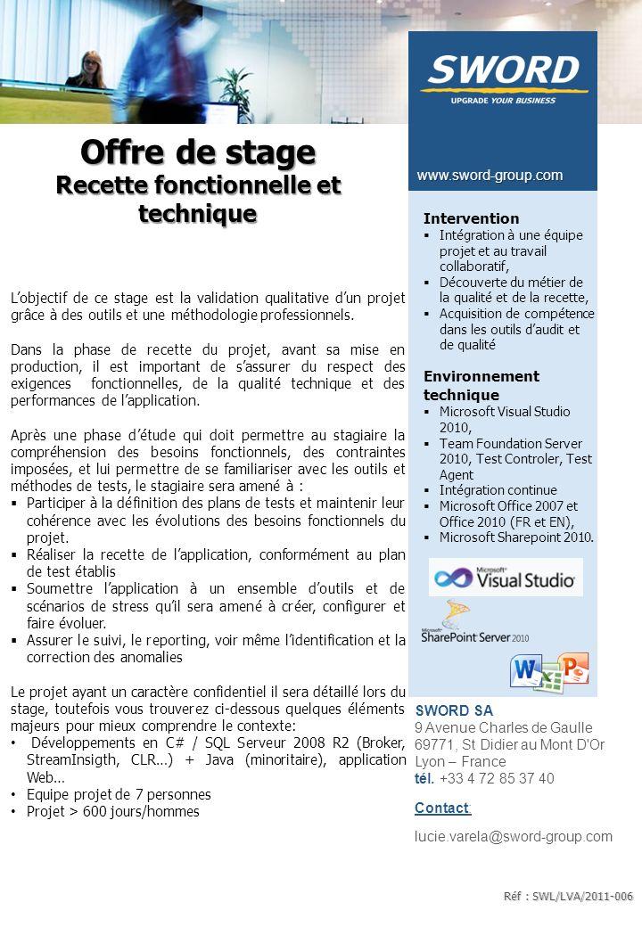 SWORD SA 9 Avenue Charles de Gaulle 69771, St Didier au Mont D'Or Lyon – France tél. +33 4 72 85 37 40 Contact: lucie.varela@sword-group.com www.sword