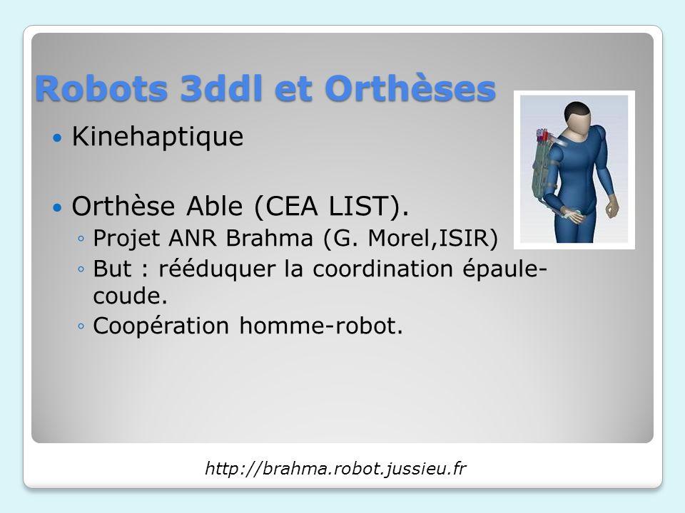 Robots 3ddl et Orthèses Kinehaptique Orthèse Able (CEA LIST).