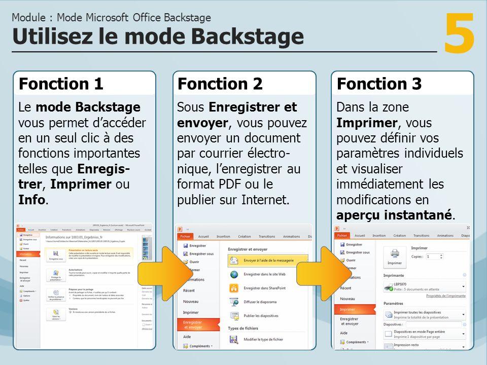 5 Fonction 1 Le mode Backstage vous permet daccéder en un seul clic à des fonctions importantes telles que Enregis- trer, Imprimer ou Info.