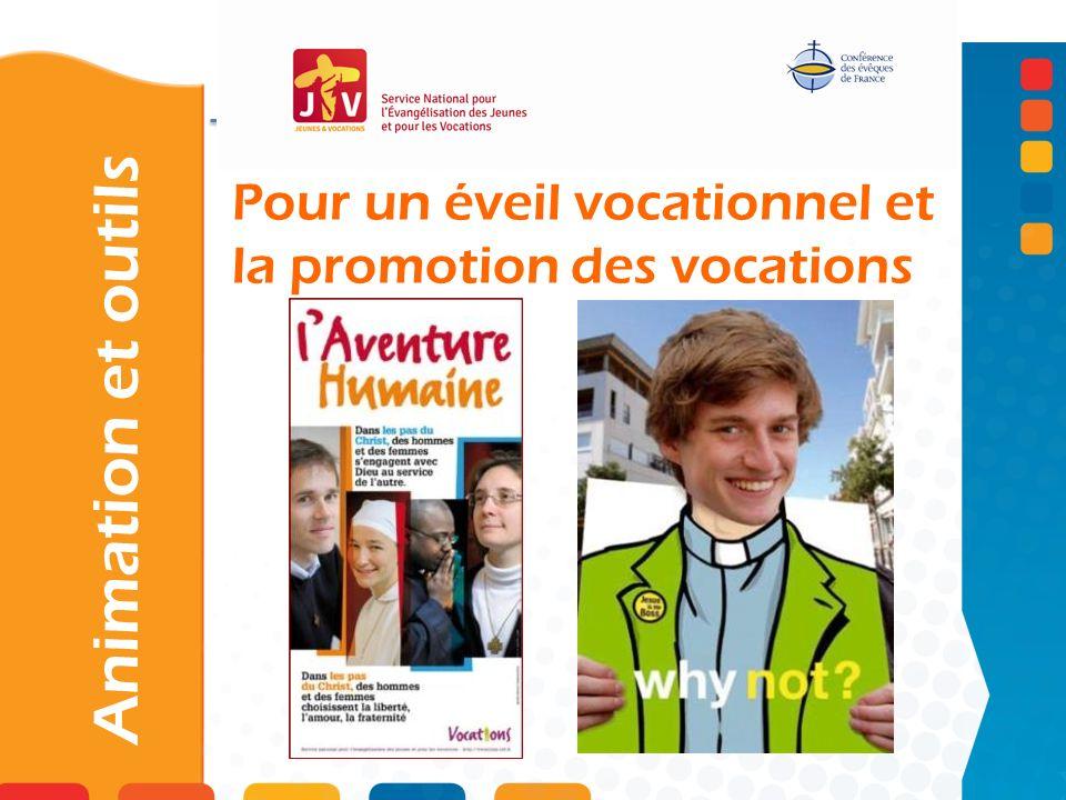 Pour un éveil vocationnel et la promotion des vocations Animation et outils