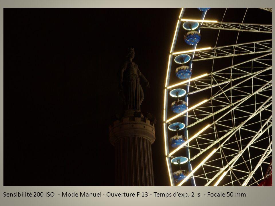 Sensibilité 200 ISO - Mode Manuel - Ouverture F 13 - Temps dexp. 2 s - Focale 50 mm