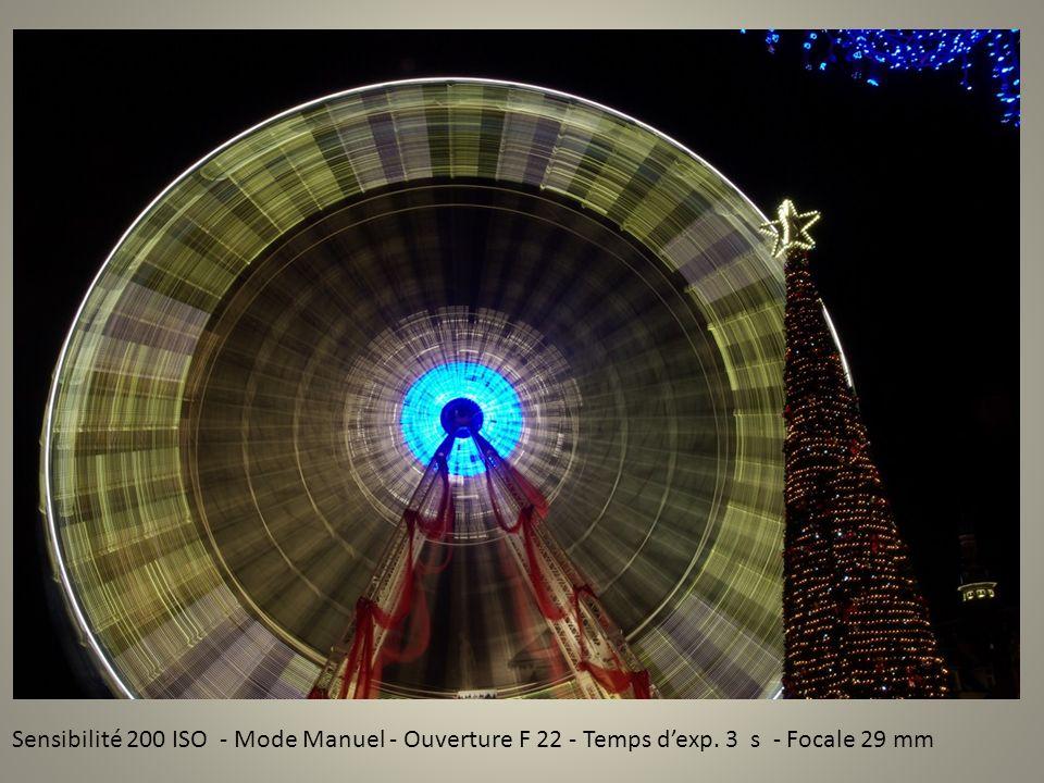 Sensibilité 200 ISO - Mode Manuel - Ouverture F 22 - Temps dexp. 3 s - Focale 29 mm