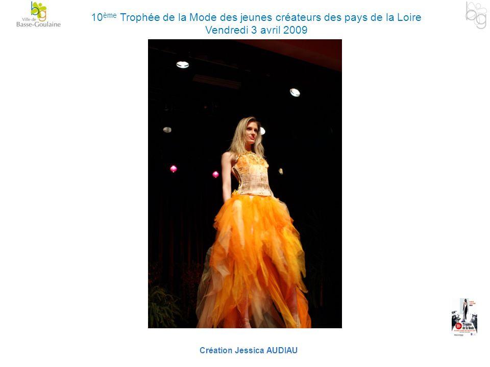 Création Jessica AUDIAU 10 ème Trophée de la Mode des jeunes créateurs des pays de la Loire Vendredi 3 avril 2009