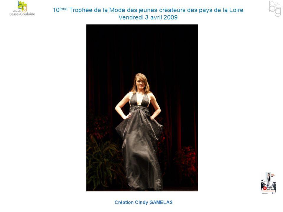 Création Cindy GAMELAS 10 ème Trophée de la Mode des jeunes créateurs des pays de la Loire Vendredi 3 avril 2009