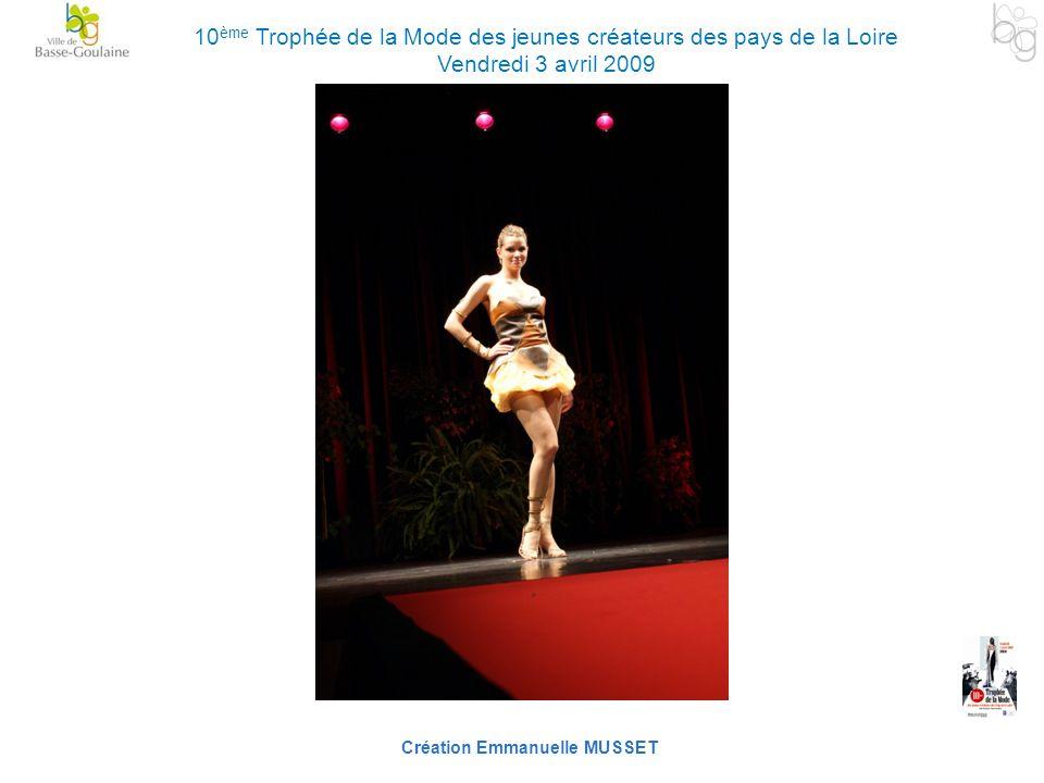 Création Emmanuelle MUSSET 10 ème Trophée de la Mode des jeunes créateurs des pays de la Loire Vendredi 3 avril 2009